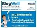 BlogWell Philadelphia Social Media Case Study: Scholastic, presented by Ivy Li & Morgan Baden
