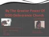 By The Greater Power Of GOD Deliverance Church