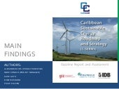 Caribbean Sustainable Energy Roadmap and Strategy (C-SERMS) Baseline Report and Assessment: Main Findings
