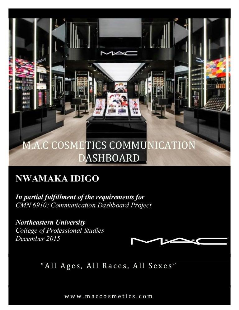 Mac Cosmetics Eye Shadow: MAC COSMETICS COMMUNICATION DASHBOARD