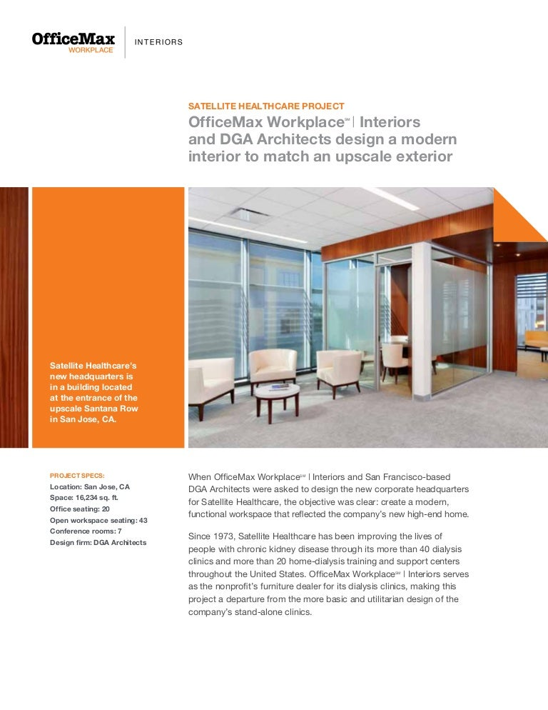 satellite healthcare case study 1 rh slideshare net Office Workplace Office Depot