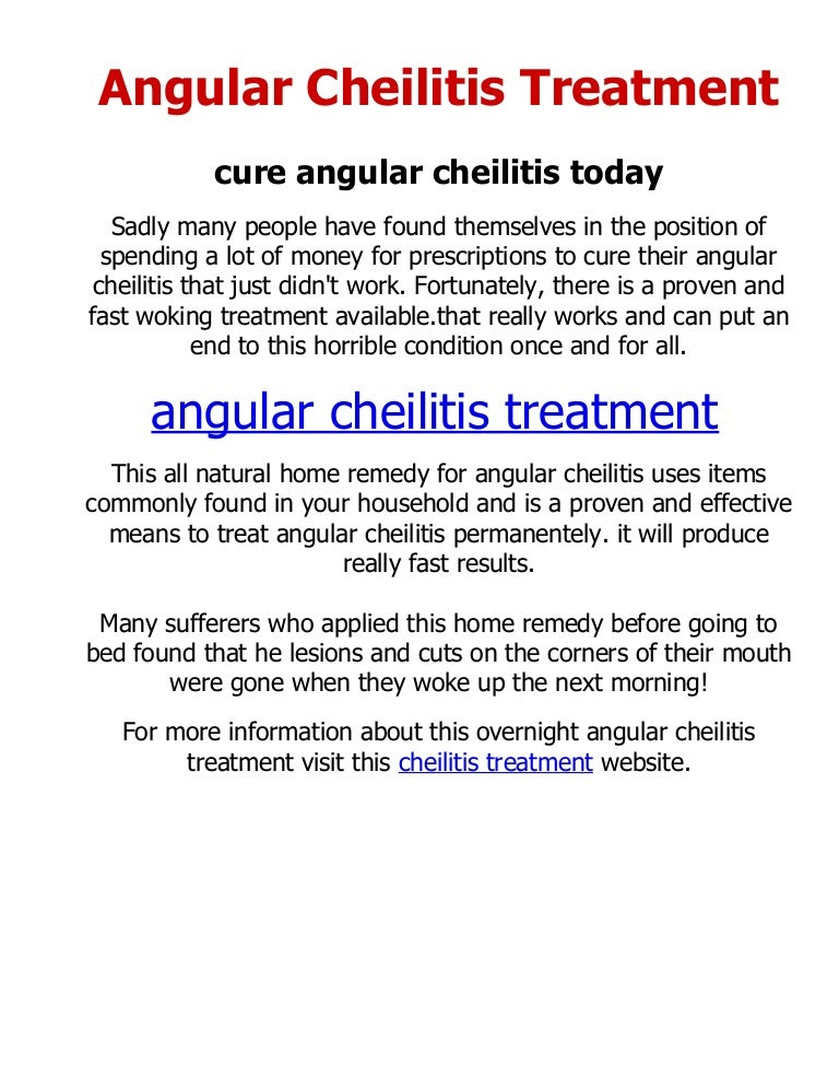 How do I get rid of angular cheilitis?