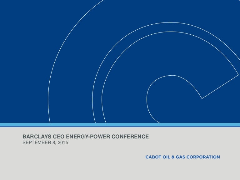 Cabot Oil & Gas Presentation: September 2015