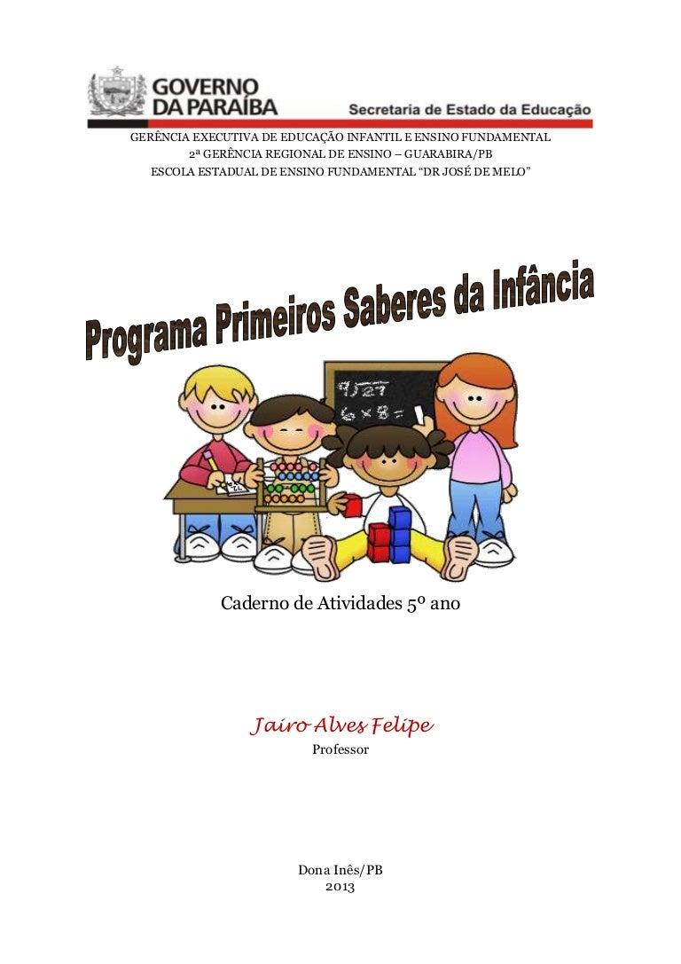 Caderno De Atividade 5º Ano Programa Primeiros Saberes Da Infância
