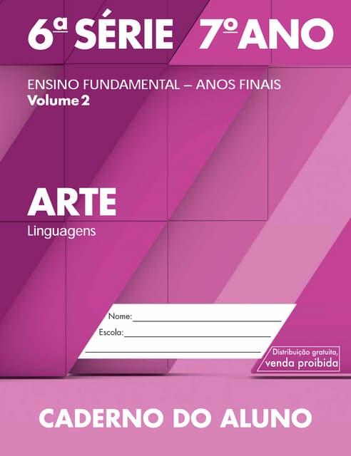 Caderno doaluno 2014_2017_vol2_baixa_lc_arte_ef_6s_7a