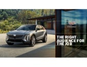 The Right Audience for the Job: Cadillac's First Party Data Engine