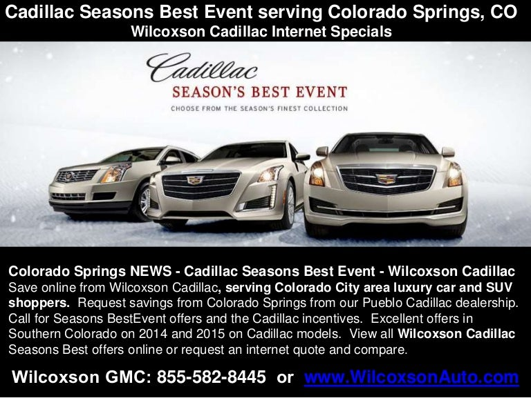 Cadillac Seasons Best Event Serving Colorado Springs Co