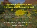 Thyroid, Adrenals, & Sex Hormones: A Balancing Act