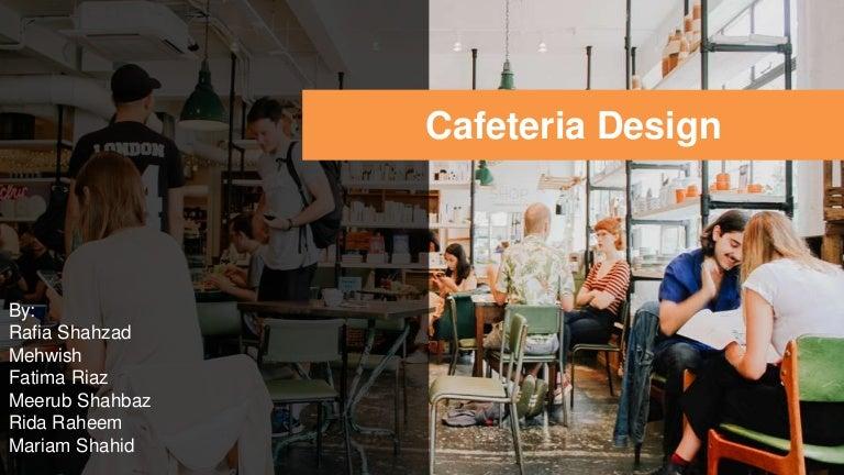 Cafeteria Design Literature Review