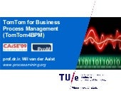 TomTom for Business Process Managment (TomTom4BPM)