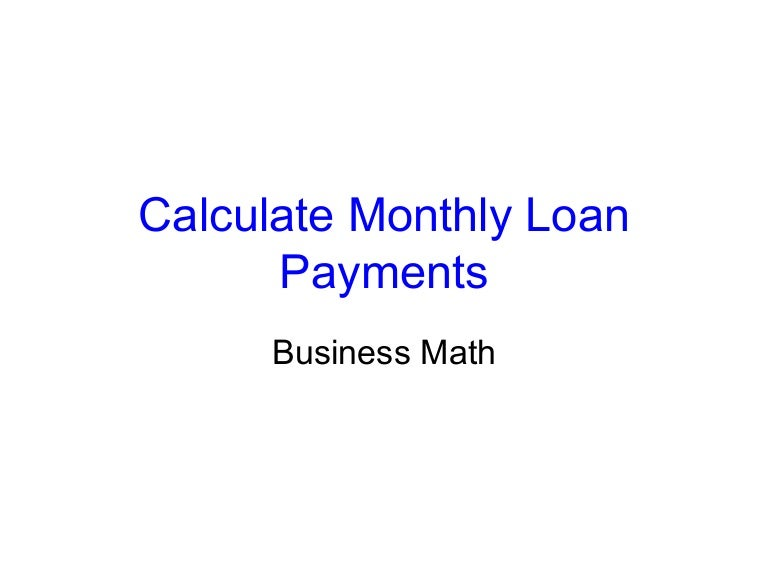 calculate monthly loan payment