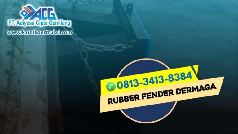 call0813 3413 8384supplierrubberfenderdshapekendari 211013060640 thumbnail 4