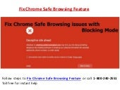 Call 18002402551 to Fix Chrome Safe Browsing feature blocking some downloads in the browser