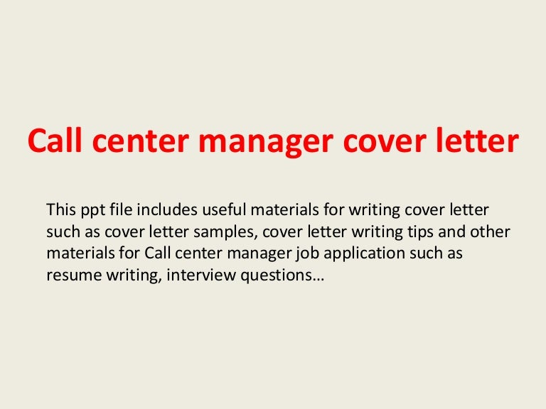 callcentermanagercoverletter 140305093857 phpapp02 thumbnail 4jpgcb1394012361 - Application For Call Center Job