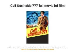 Call Northside 777 full movie hd film