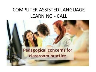 Image result for CALL (Computer Assisted Language Learning), Attitude, English language teaching.
