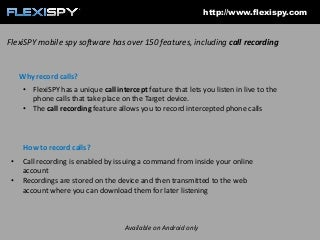 How to record live phone calls on your PC using FlexiSPY
