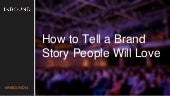 INBOUND14: How to Tell a Brand Story People Will Love