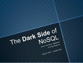 The Dark Side of NoSQL