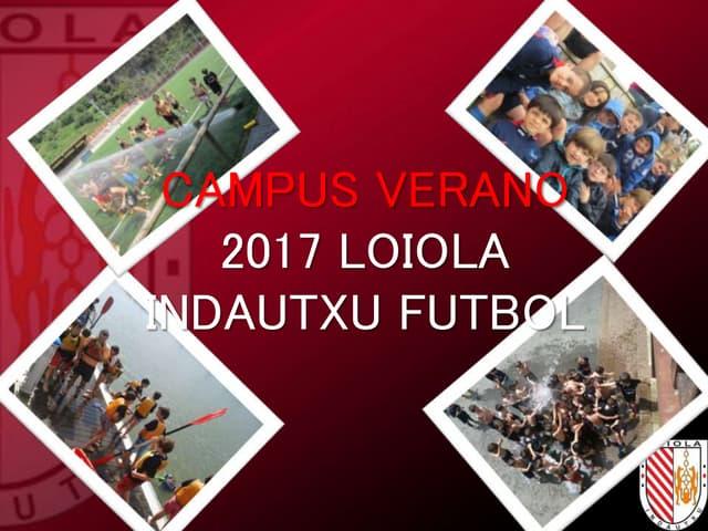 Campus Loiola Indautxu Futbol 2017