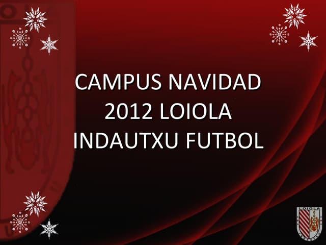 Campus navidad-loiola-indautxu-futbol