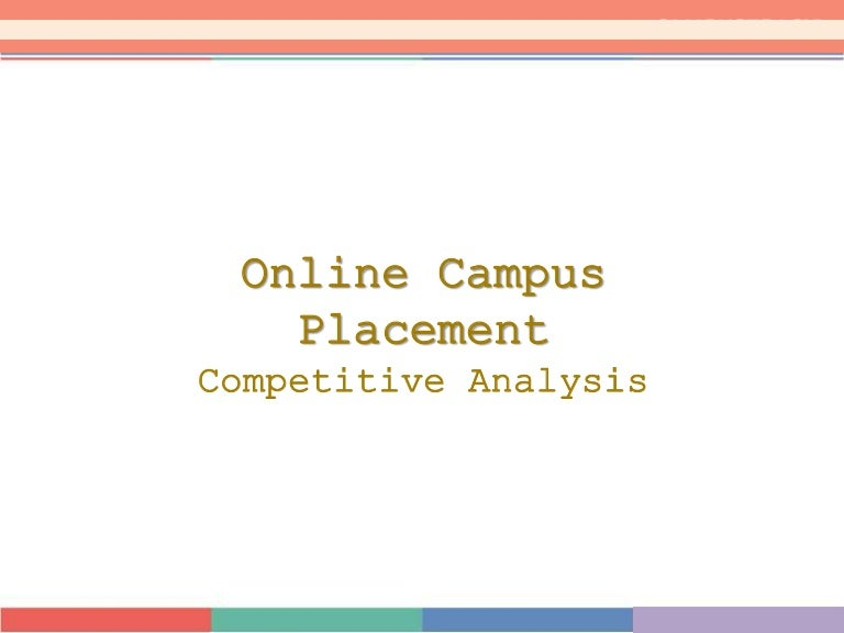 Online Camplus Placement - competitive analysis