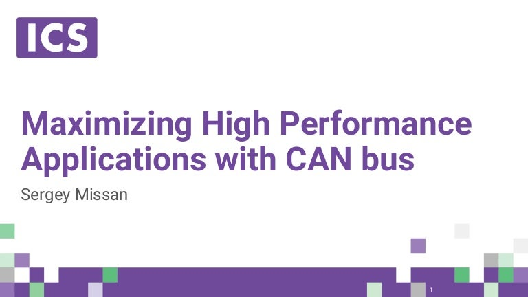 Maximizing High-Performance Applications with CAN Bus