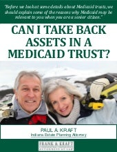 Can I Take Back Assets in a Medicaid Trust?