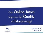 Can Online Tutors Improve the Quality of E-learning?