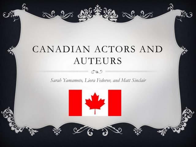 Canadian Actors and Auteurs