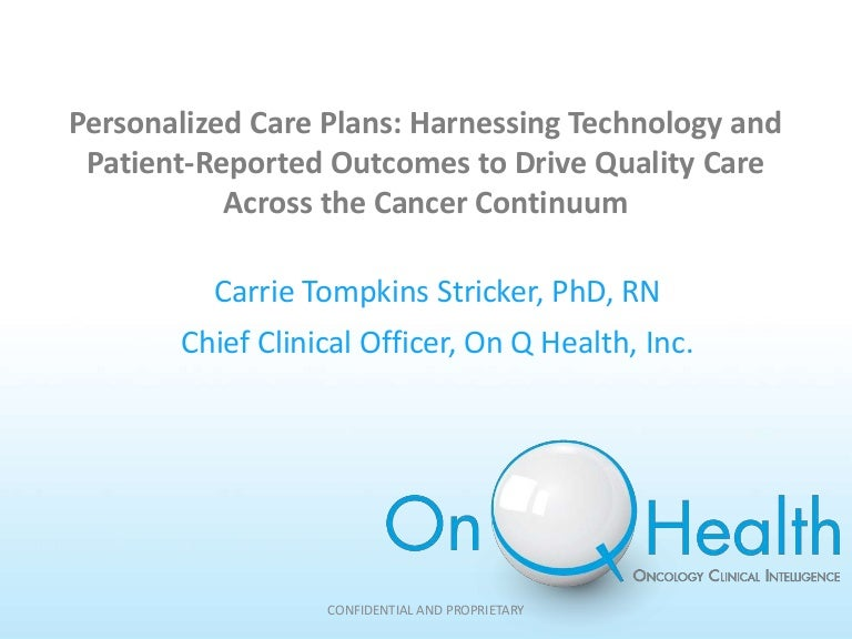Personalized Care Plans Harnessing Technology And PatientReported O