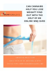 Can cannabis help you lose weight  find out with the help of an online mmj card