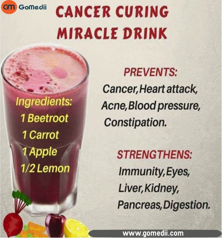 Cancer curing miracle drink