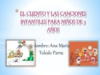 Canciones y cuentos infantiles para niños de 3 años