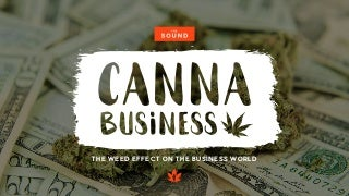 CannaBusiness: The Weed Effect on The Business World