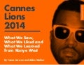 Cannes Lions: Marketing trends and what we learned from Kanye West