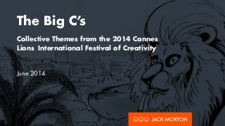Brand experience and marketing trends from Cannes Lions 2014