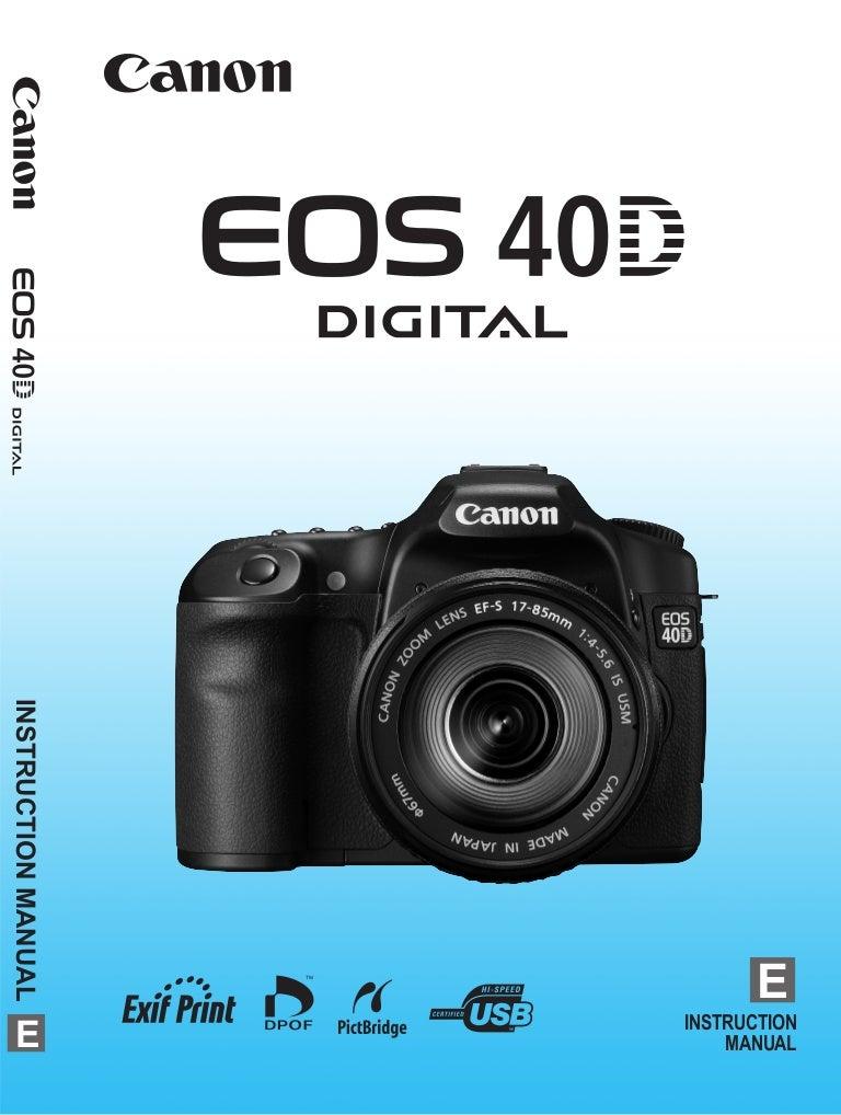 canon eos 40d manual rh slideshare net Instruction Manual Canon PC428 Canon EOS Rebel Xti Manual