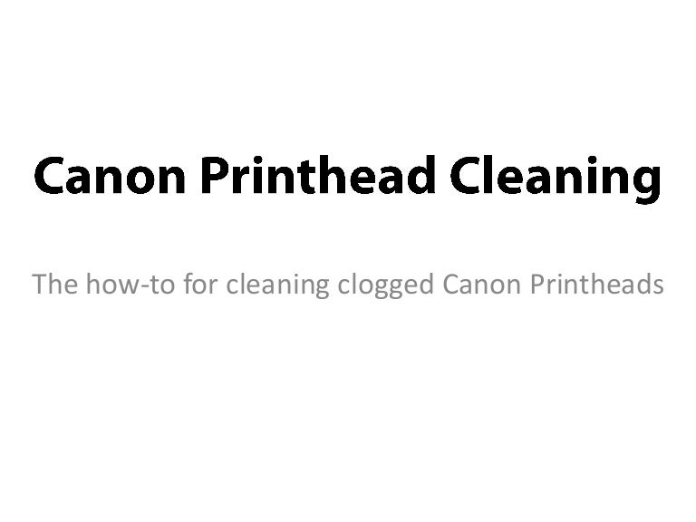 Canon Printhead Cleaning (a Visual Guide)
