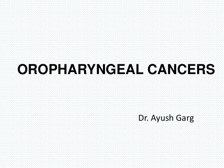 Hpv and oropharyngeal cancer ppt - zppp.ro
