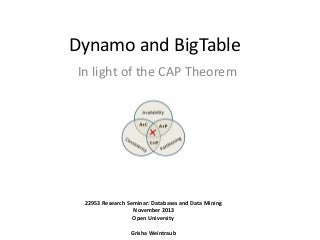 Dynamo and BigTable in light of the CAP theorem