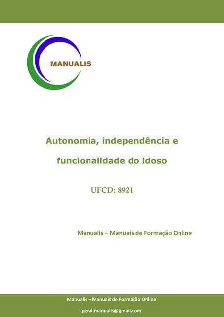 UFCD 8921 - Autonomia, independência e funcionalidade do idoso