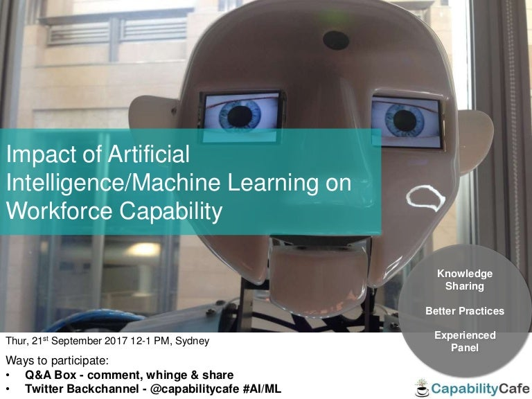 Impact of Artificial Intelligence/Machine Learning on Workforce Capab…