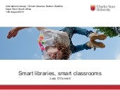 Smart Libraries, Smart Classrooms