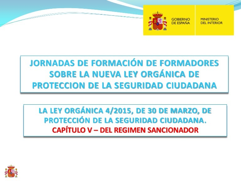 Règim sancionador de la LO 4/2015 de Protecció de la Seguretat Ciutad…