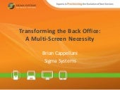 Transforming the Back Office - A Multi-Screen Necessity