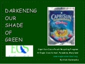 Darkening Our Shade of Green:  Juice Pouch Recycling
