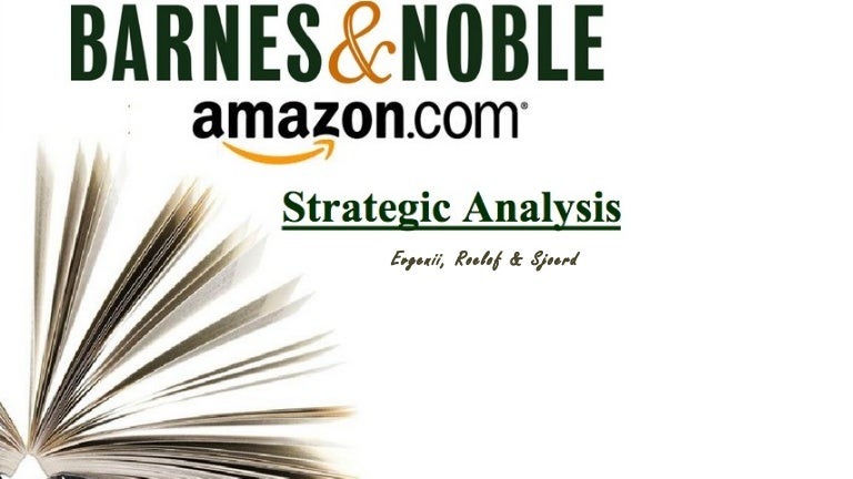 who should determine barnes and noble s strategy 5 barnes & noble strategy this analysis of barnes & noble's strategy includes an overview of the firm's main goals, business lines and products, customer segmentation, competitive premise, and concluded with its value chain 51 organizational goals    107 108 109.