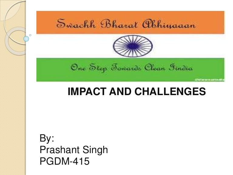 impact of swachh bharat abhiyan and its challenges