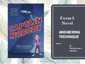 Captain Nobody : answering techniques